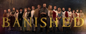 Banished: Thursday 5th March, BBC Two, 9pm